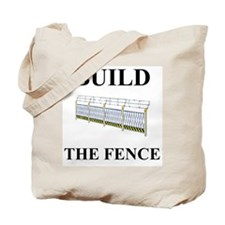 Build the Border Fence Tote Bag