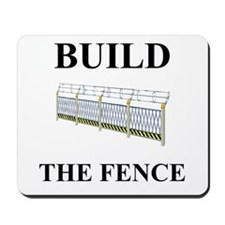 Build the Border Fence Mousepad