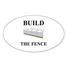 Build the Border Fence Oval Decal