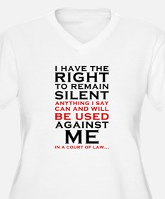Miranda Rights - I have the right to remain Plus S