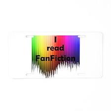 I read FanFiction Aluminum License Plate