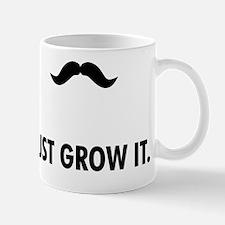Grow A Mustache Mug