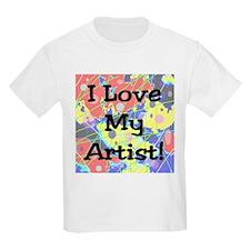 I Love My Artist! Kids T-Shirt