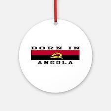 Born In Angola Ornament (Round)