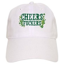 Cheers Fuckers Baseball Cap