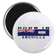 Born In Anguilla Magnet