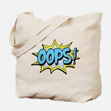 oops Tote Bag