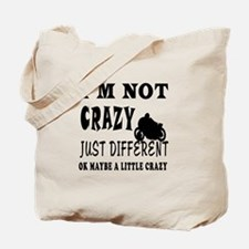 I'm not Crazy just different Bike Racing Tote Bag