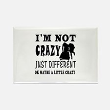 I'm not Crazy just different Bobsled Rectangle Mag