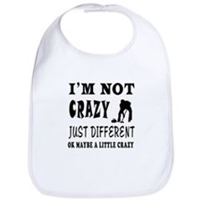 I'm not Crazy just different Curling Bib