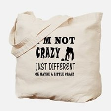 I'm not Crazy just different Curling Tote Bag