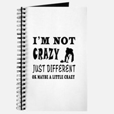 I'm not Crazy just different Curling Journal