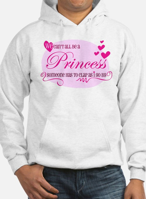 I'm the Princess Hoodie