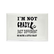 I'm not Crazy just different Football Rectangle Ma