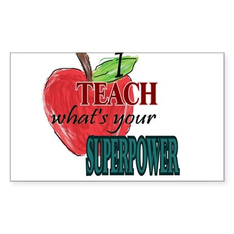 I teach what's your Superpower Sticker