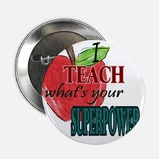 "I teach what's your Superpower 2.25"" Button"