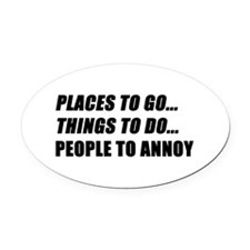 Places to Go Oval Car Magnet