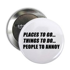 """Places to Go 2.25"""" Button"""