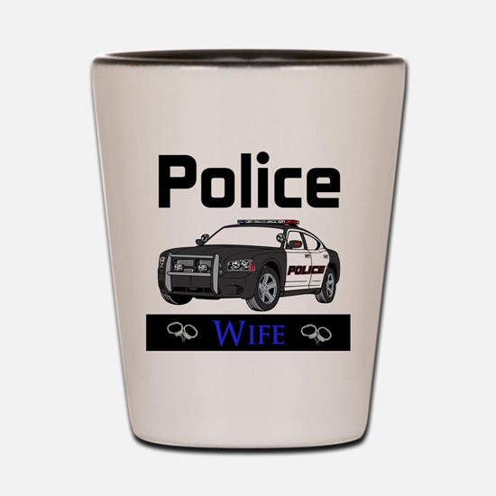 Police Wife Shot Glass