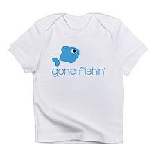 Gone Fishin Infant T-Shirt