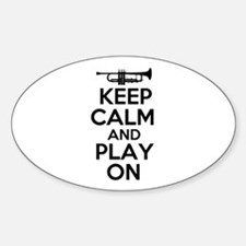 Keep Calm and Play On Trumpet Decal