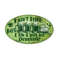 Wee bit Drunkish 20x12 Oval Wall Decal