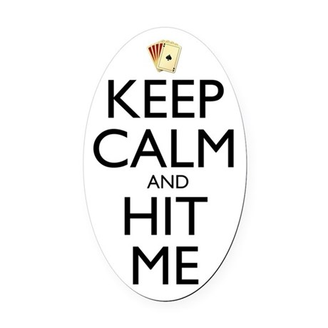 Keep Calm and Hit Me Oval Car Magnet