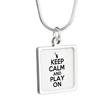 Keep Calm and Play On Sax Silver Square Necklace