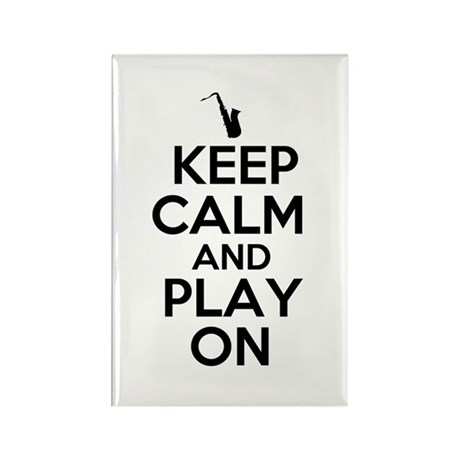 Keep Calm and Play On Sax Rectangle Magnet