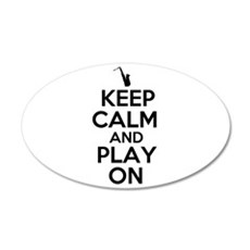 Keep Calm and Play On Sax Wall Decal