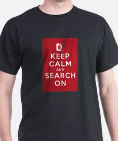 Keep Calm and Search On (High Angle Teams) T-Shirt