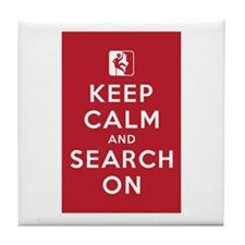 Keep Calm and Search On (High Angle Teams) Tile Co