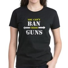 You can't ban these guns Tee