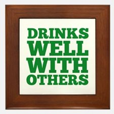 Drinks Well With Others Framed Tile