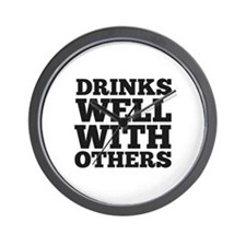 Drinks Well With Others Wall Clock