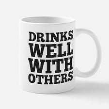 Drinks Well With Others Mug