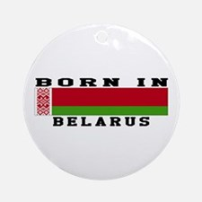 Born In Belarus Ornament (Round)