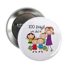 "Kids and Female Teacher 100 Days 2.25"" Button"