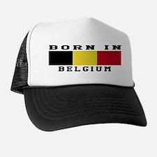 Born In Belgium Trucker Hat