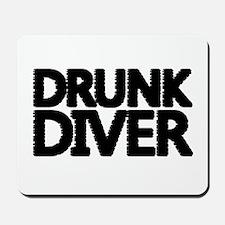 'Drunk Diver' Mousepad