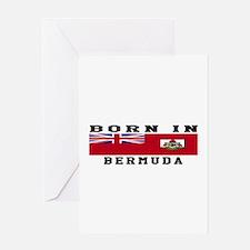 Born In Bermuda Greeting Card