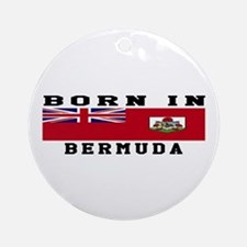 Born In Bermuda Ornament (Round)