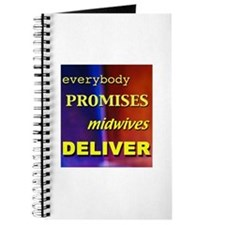 Promises, midwives deliver Journal
