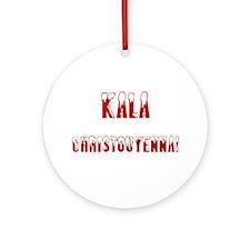 Kala Christouyenna Ornament (Round)