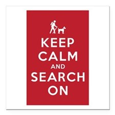 Keep Calm and Search On (Dog Team) Square Car Magn
