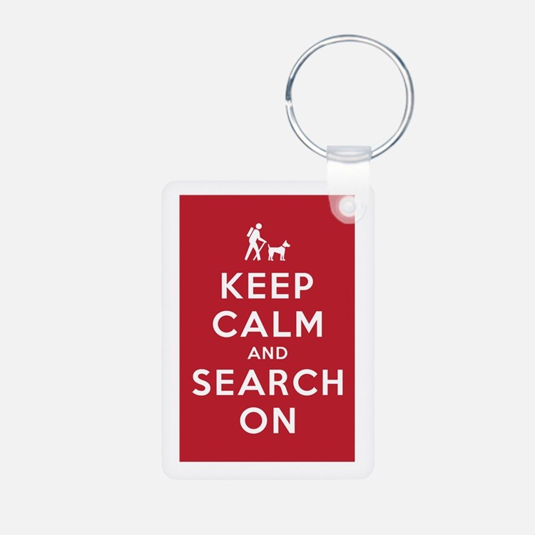 Keep Calm and Search On (Dog Team) Keychains