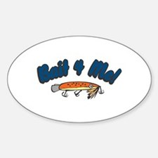 Bait for Me Oval Decal