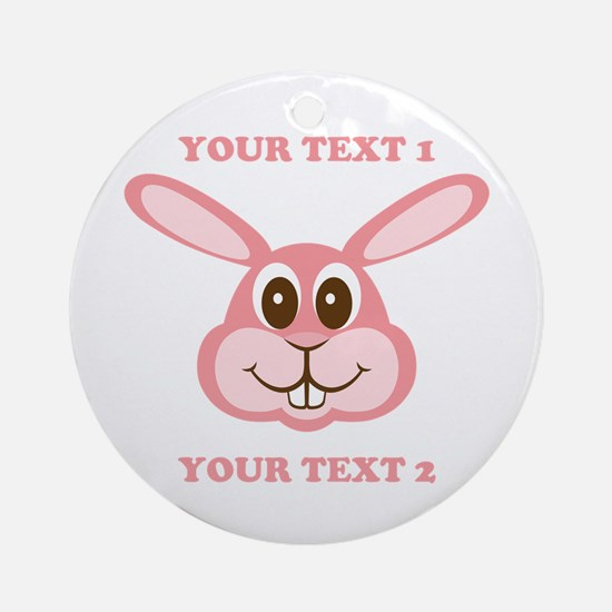 PERSONALIZE Pink Bunny Ornament (Round)