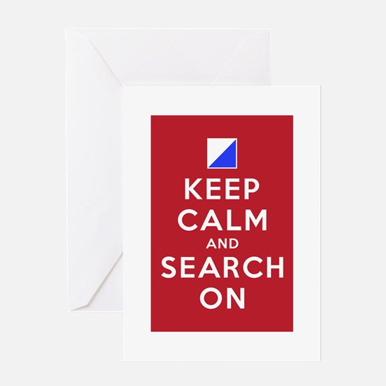 Keep Calm and Search On (Incident Base) Greeting C