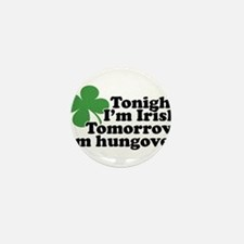 Tonight Im Irish Mini Button